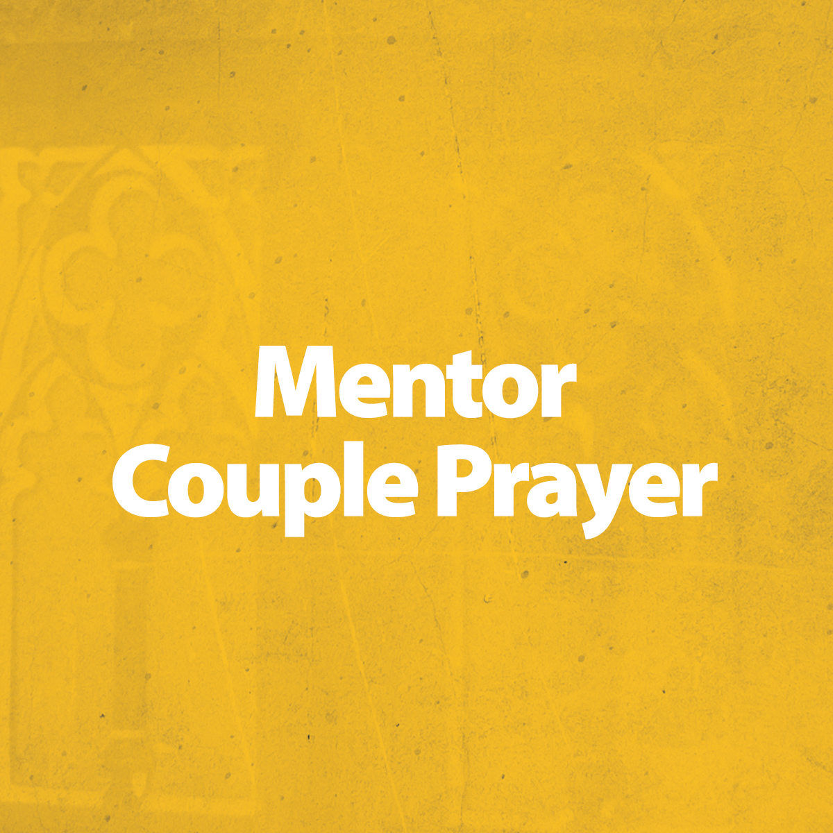 Mentor Couple Prayer
